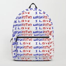 I love Washington-washington,washingtonian,american rome,dc,white house Backpack