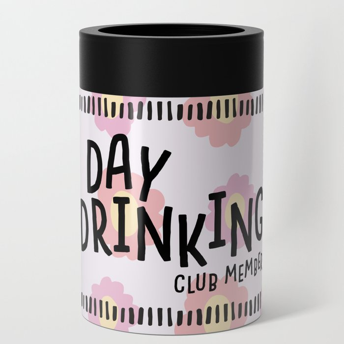 day drinking club member Can Cooler