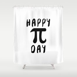 Happy Pi Day Shower Curtain
