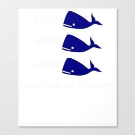 Whale Whale Whale Canvas Print