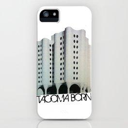 Tacoma Born - St. Josephs Hospital  iPhone Case