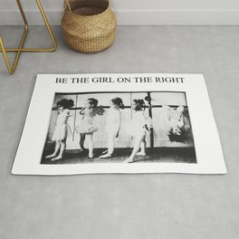 'Be the girl on the right' inspirational young girl dance ballet black and white photograph Rug