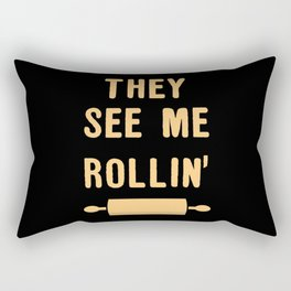 They See Me Rollin Rectangular Pillow