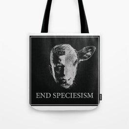 End Speciesism Tote Bag