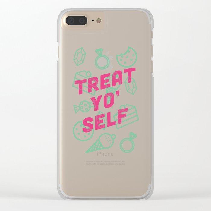 Treat Yo' Self Clear iPhone Case