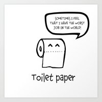 toilet Art Prints featuring TOILET PAPER  by d.ts