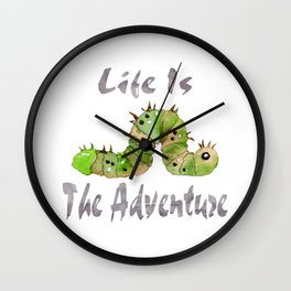 Life Is The Adventure Wall Clock