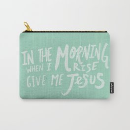 Give me Jesus x Mint Carry-All Pouch