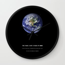 THIS PLACE IS NOT A PLACE OF HONOR Wall Clock