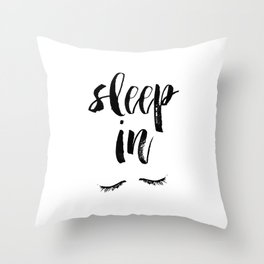 Sleep In Black and White Scandi Bedroom apartment Wall Decor for minimalist Typography Art Print Throw Pillow