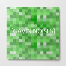 GAVIN NOISES Metal Print
