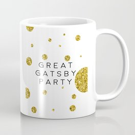PRINTABLE Art,Great Gatsby Party,Party Like Gatsby,Wedding Anniversary,Happy Birthday,Celebrate Life Coffee Mug