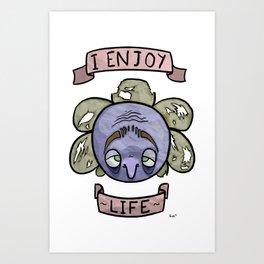 I Enjoy Life Art Print