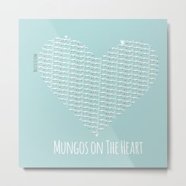 Mungos on the heart (c) 2017 Light-Blue Metal Print
