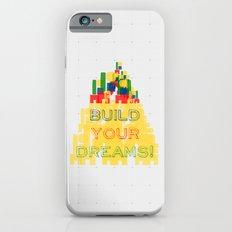 Build your dreams! Slim Case iPhone 6s