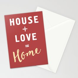 HOUSE PLUS LOVE EQUALS HOME Stationery Cards
