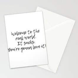 Welcome to the Real World Stationery Cards
