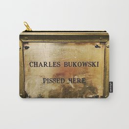 'Charles Bukowski Pissed Here' Framed Marker at Cole's Pacific Saloon, Los Angeles Carry-All Pouch