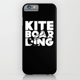 Kiteboarding Kitesurfing Kitesurfers iPhone Case
