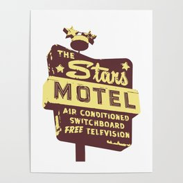 Seeing Stars ... Motel ... (Brown/Yellow Sign) Poster