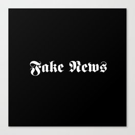 Fake News Canvas Print