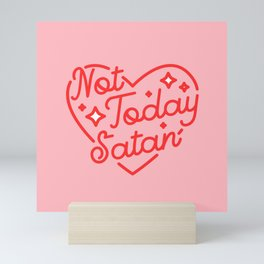 not today satan II Mini Art Print