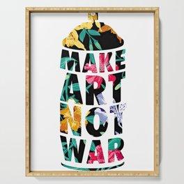 MAKE ART NOT WAR Serving Tray