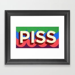 PISS Framed Art Print