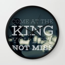 Come At The King, You Best Not Miss Wall Clock