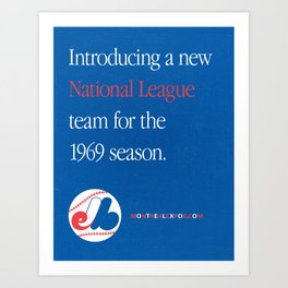 Montreal Expos Advertisement Art Print