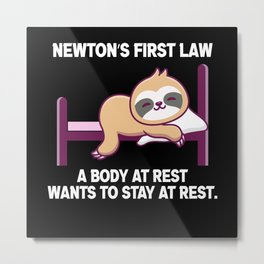 Science Quotes Newton Law gift Scientist Metal Print