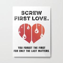 First Love [BLACK] Metal Print