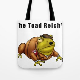 The Toad Reich Tote Bag