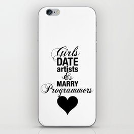 Girls Date Artists & Marry Programmers Typography Poster iPhone Skin