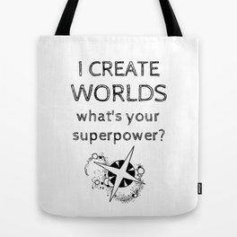 I Create Worlds Tote Bag