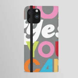 YES YOU CAN iPhone Wallet Case