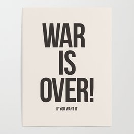 War Is Over! If You Want It Poster