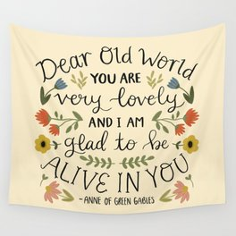 """Anne of Green Gables """"Dear Old World"""" Quote Wall Tapestry"""