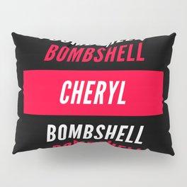 Cheryl Bombshell Pillow Sham