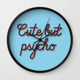 Cute but Psycho Wall Clock