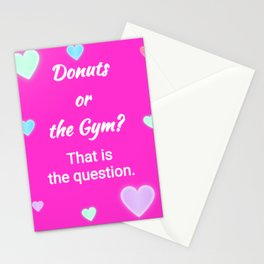 Donuts or the Gym? Stationery Cards