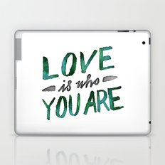 Love is Who You Are (green watercolor) Laptop & iPad Skin