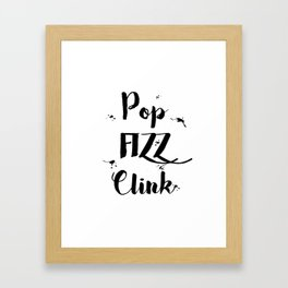 Black & White Pop Fizz Clink Framed Art Print