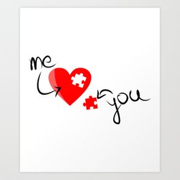 Me and You Missing Piece to my Heart Design Art Print