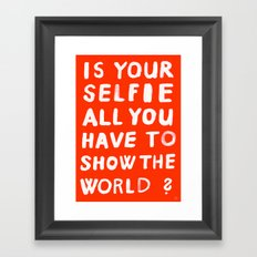YOUR SELFIE Framed Art Print