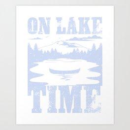 82c6a7b24 Boating Gift: On Lake Time I Funny Summer & Fishing Present Art Print