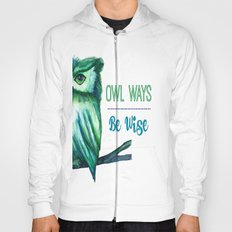 Owl Ways Be Wise Hoody