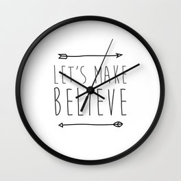 Let's make believe Wall Clock