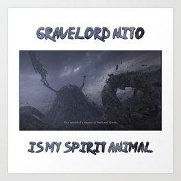 Gravelord Nito Is My Spirit Animal Art Print