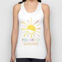 you are my sunshine Tank Tops featuring You Are My Sunshine by Lisa Jayne Murray - Illustration